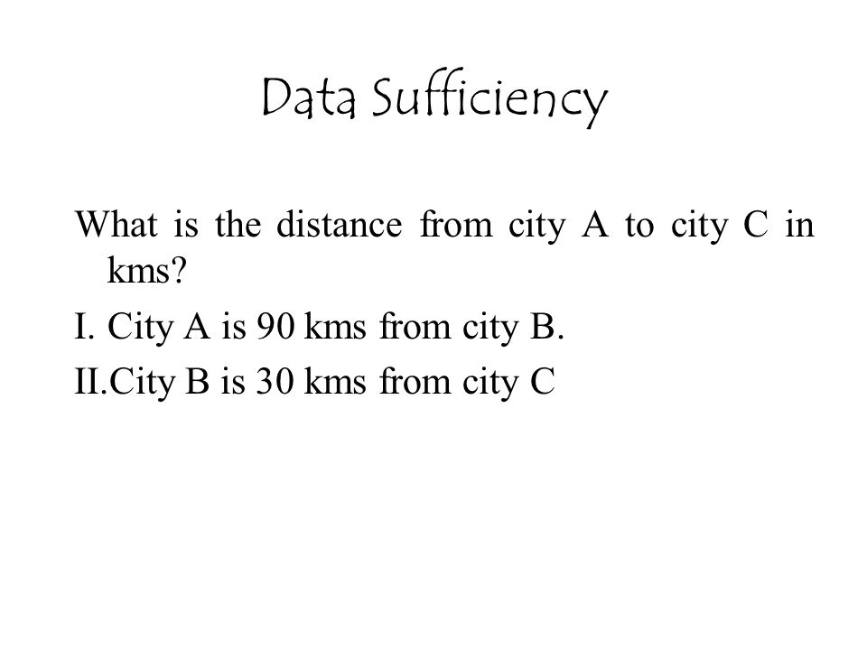 Data Sufficiency What is the distance from city A to city C in kms.