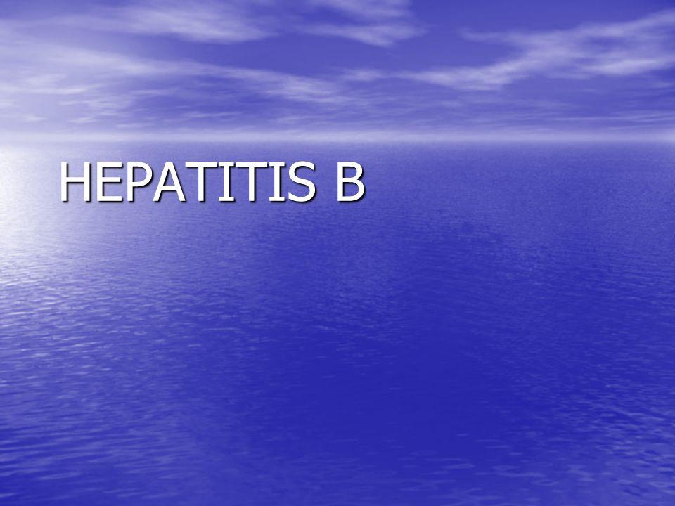 Fulminant Hep B Fulminant hepatitis occurs in <1% of cases.