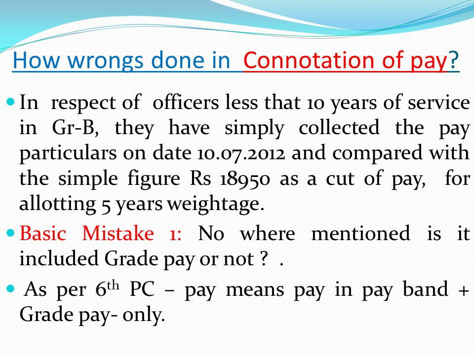 How wrongs done in Connotation of pay.