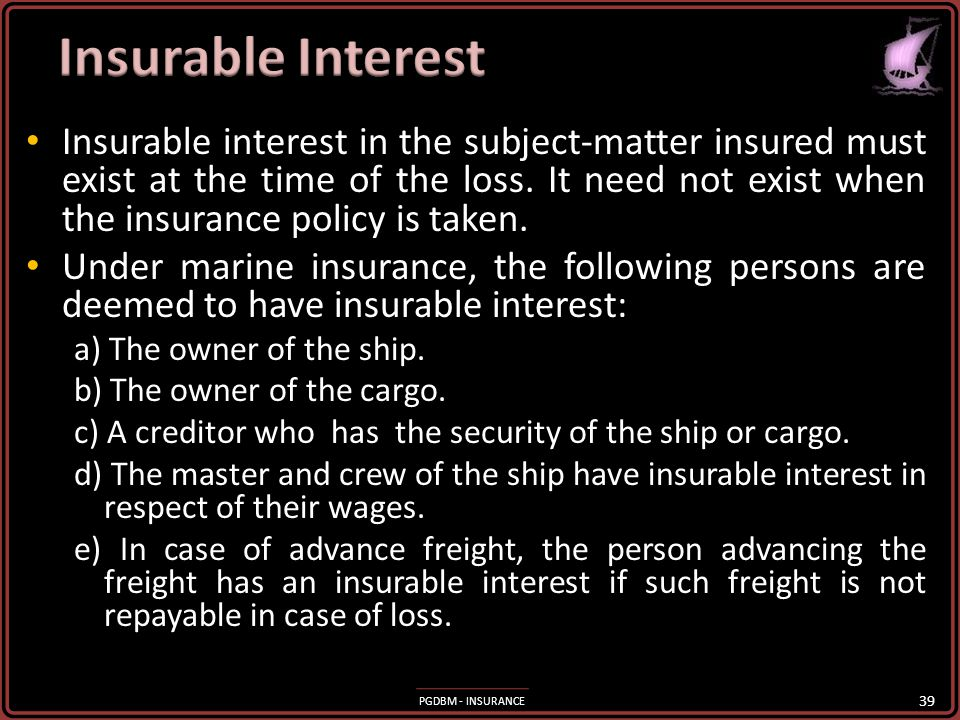 PGDBM - INSURANCE A partial loss occurs when the subject matter is partially destroyed or damaged. Partial loss can be general average or particular a