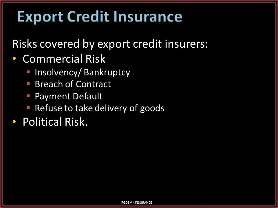 PGDBM - INSURANCE Differences in law can be expected in overseas countries Differences in law can be expected in overseas countries These may have an