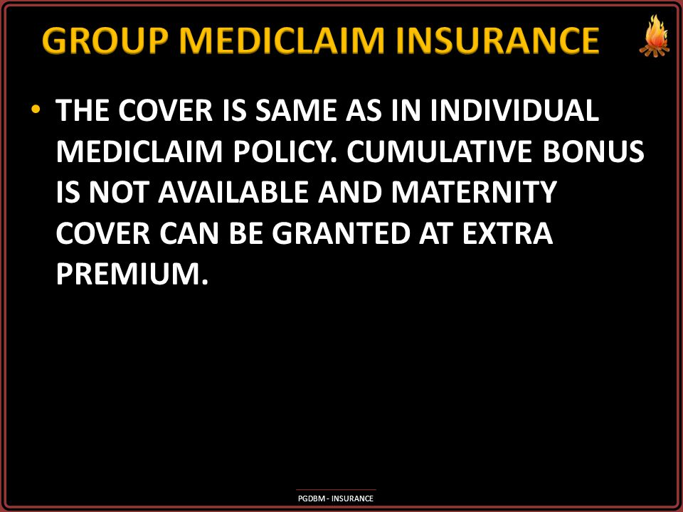 PGDBM - INSURANCE Section 80 D benefit under Income Tax Act is available on Medishield premium paid by cheque for self and/or family (consisting of se