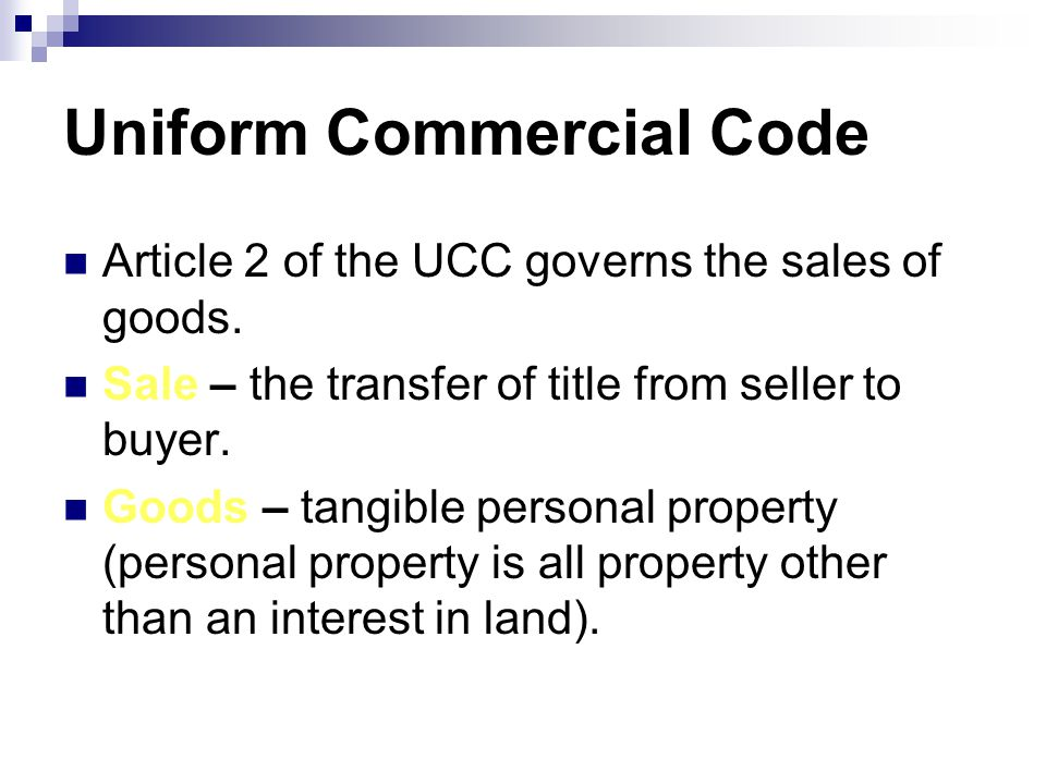 Uniform Commercial Code Article 2 of the UCC governs the sales of goods.