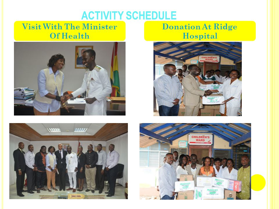 ACTIVITY SCHEDULE Visit With The Minister Of Health Donation At Ridge Hospital
