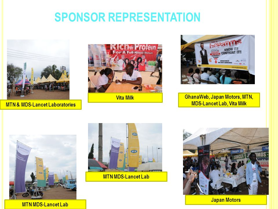 SPONSOR REPRESENTATION MTN & MDS-Lancet Laboratories Japan Motors GhanaWeb, Japan Motors, MTN, MDS-Lancet Lab, Vita Milk MTN MDS-Lancet Lab Vita Milk