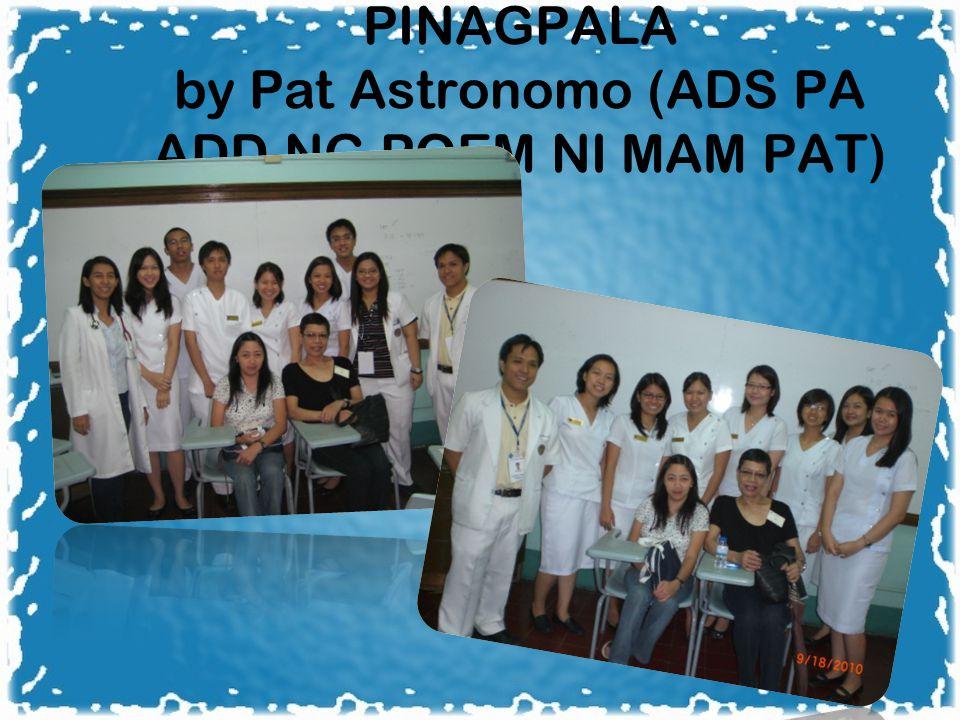 PINAGPALA by Pat Astronomo (ADS PA ADD NG POEM NI MAM PAT)