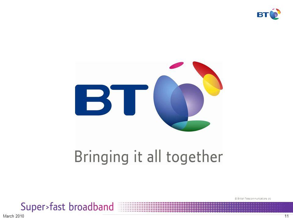 © British Telecommunications plc March 201011
