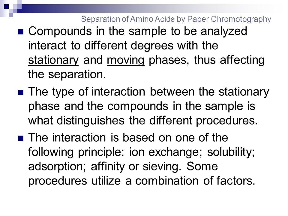 Compounds in the sample to be analyzed interact to different degrees with the stationary and moving phases, thus affecting the separation.