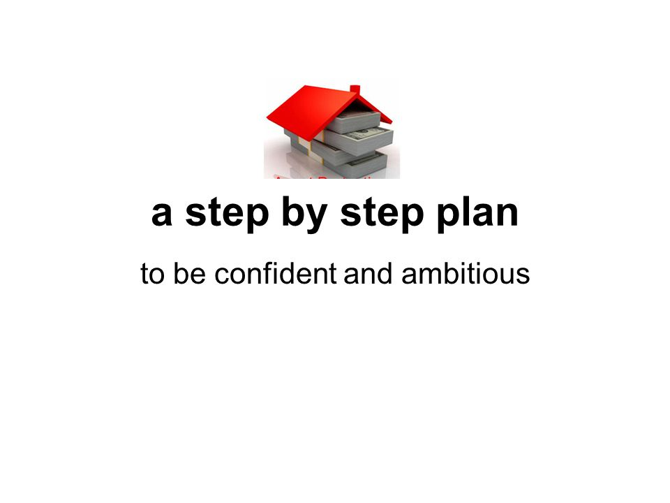 a step by step plan to be confident and ambitious