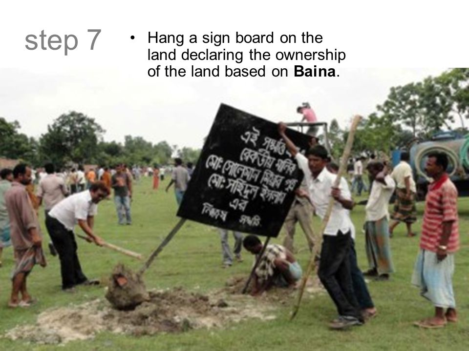 step 7 Hang a sign board on the land declaring the ownership of the land based on Baina.