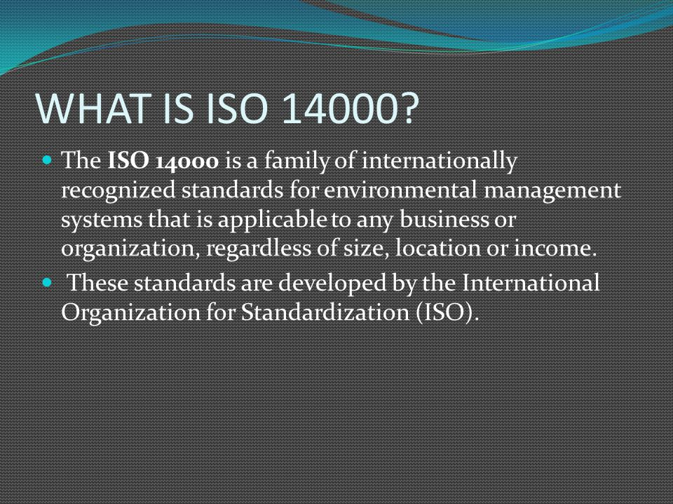 WHAT IS ISO 14000.