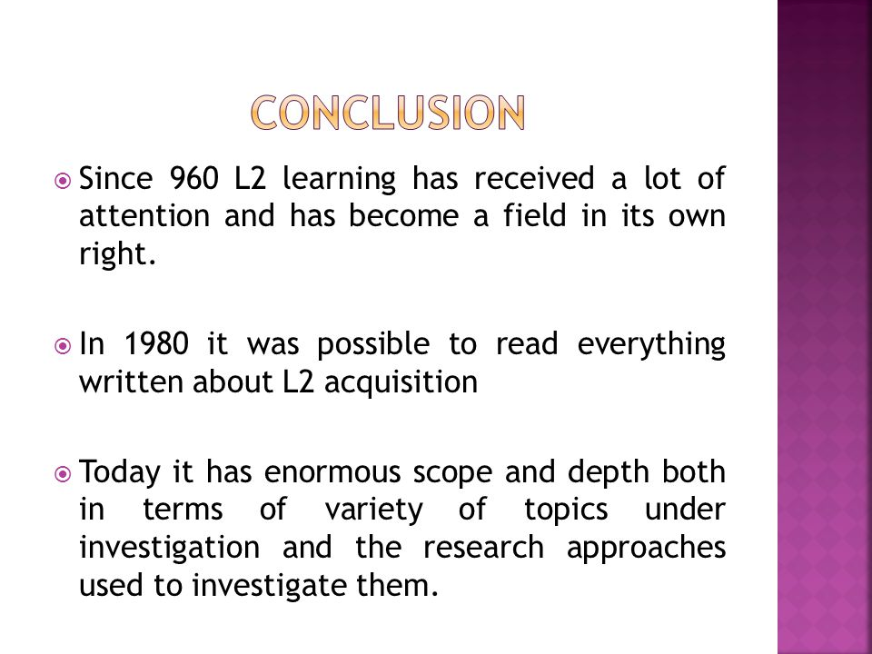  Since 960 L2 learning has received a lot of attention and has become a field in its own right.  In 1980 it was possible to read everything written