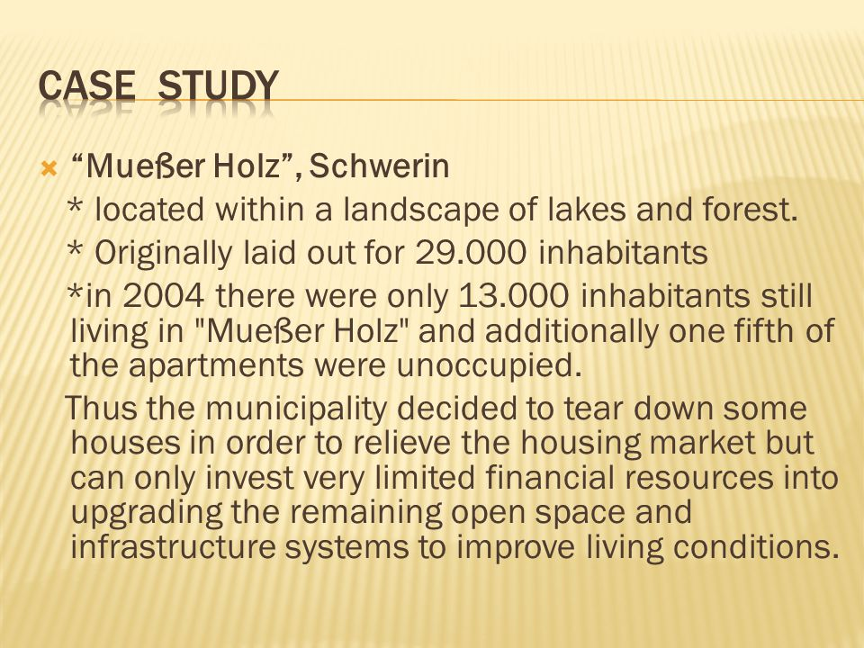 " ""Mueßer Holz"", Schwerin * located within a landscape of lakes and forest. * Originally laid out for 29.000 inhabitants *in 2004 there were only 13.0"