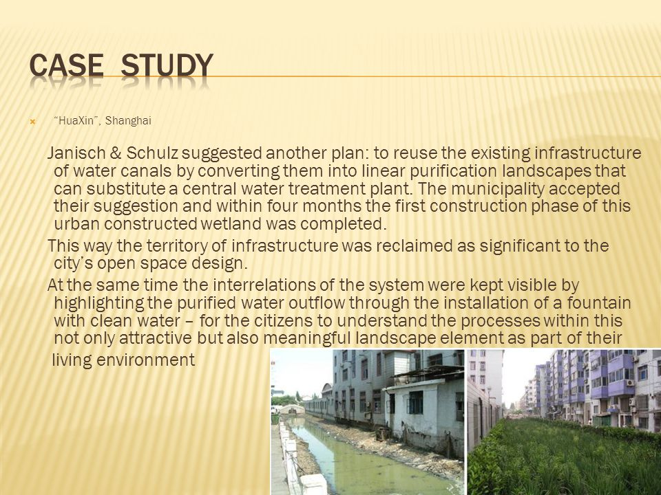 " ""HuaXin"", Shanghai Janisch & Schulz suggested another plan: to reuse the existing infrastructure of water canals by converting them into linear puri"