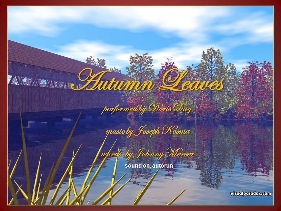 Autumn Leaves performed by Doris Day music by Joseph Kosma words by Johnny Mercer sound on, autorun