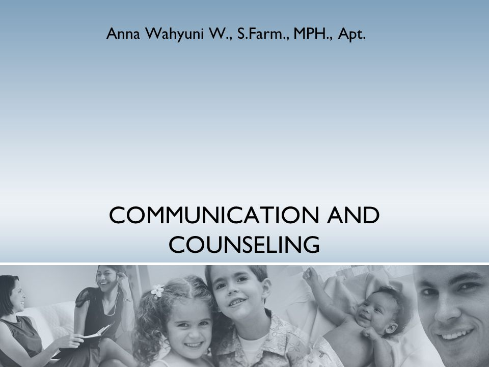 References : Rantucci, M.J., 1997, Pharmacist Talking with Patients, A Guide to Patient Counseling, 1 th Ed, Williams & Winkins, Baltimore, Maryland.