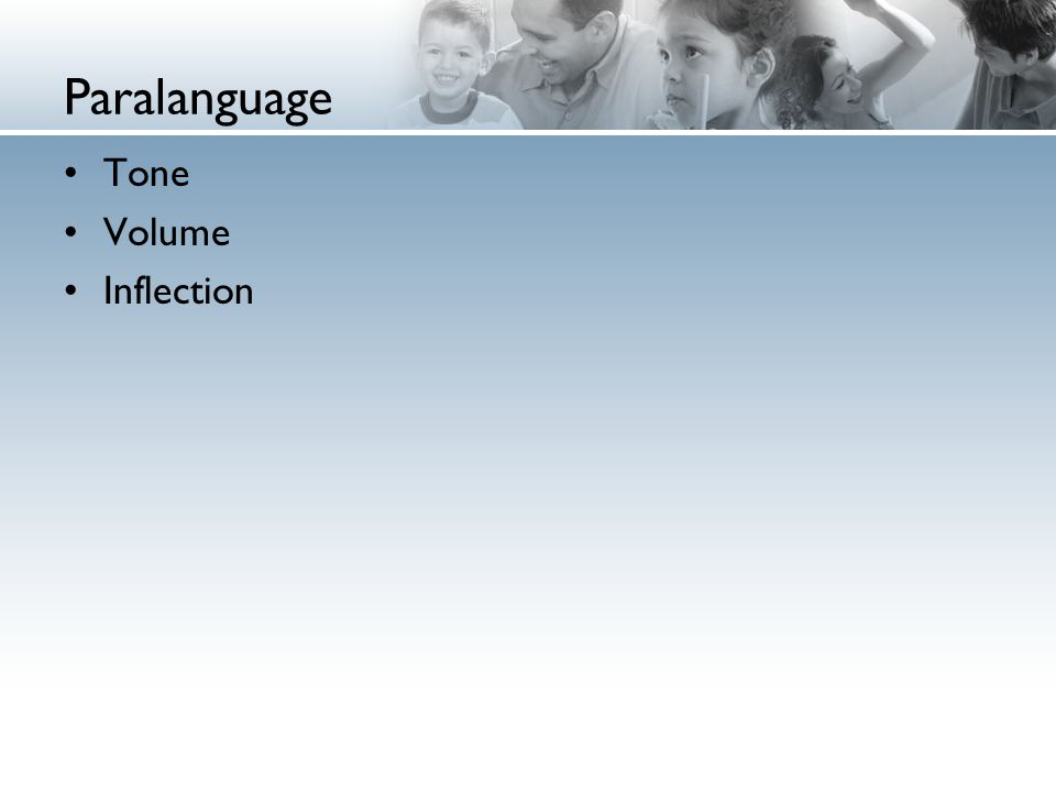 Paralanguage Tone Volume Inflection