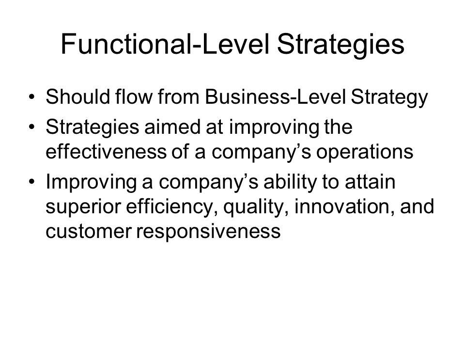 Achieving Superior Efficiency (cont'd) Flexible manufacturing (lean production) –Technology that reduces setup times for complex equipment, improves scheduling to increase use of individual machines, and improves quality control –Increases efficiency and lowers unit costs –Mass customization reconciles two goals: low cost and differentiation through product customization