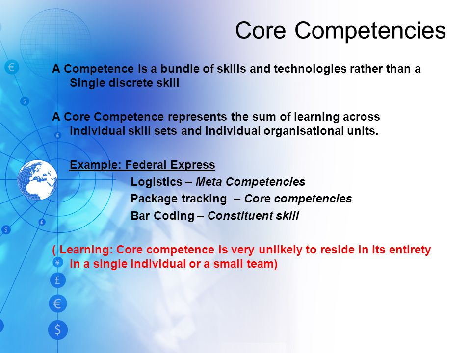 How do we assemble bundles of Resources, Capabilities and Core Competencies to create VALUE for customers.