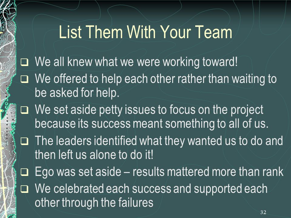 32 List Them With Your Team  We all knew what we were working toward.