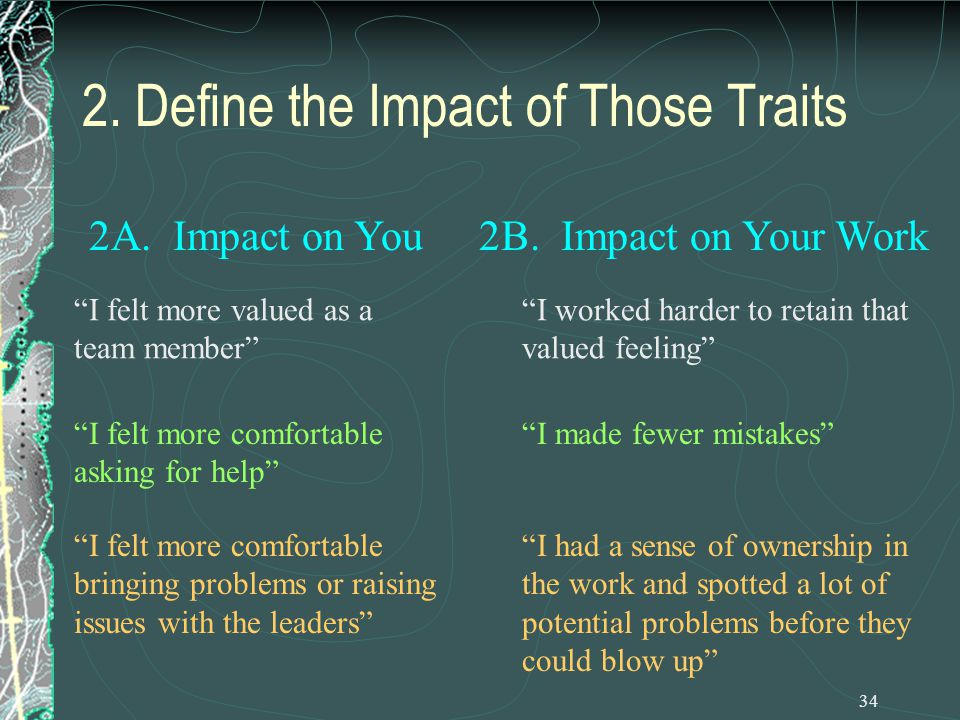34 2. Define the Impact of Those Traits 2B.