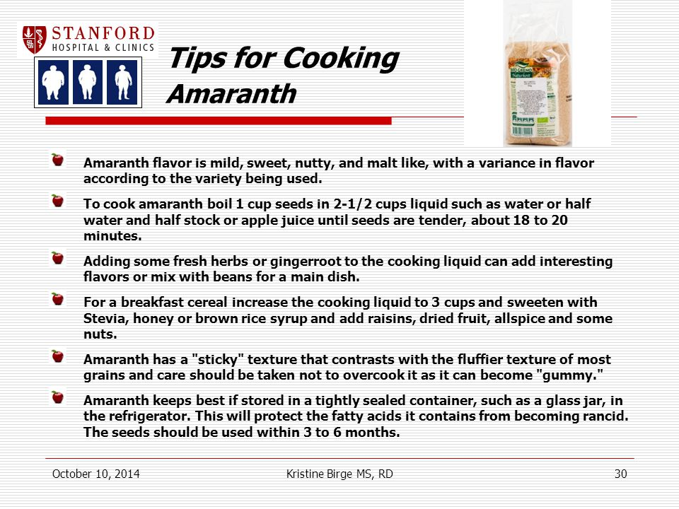 Tips for Cooking Amaranth Amaranth flavor is mild, sweet, nutty, and malt like, with a variance in flavor according to the variety being used.