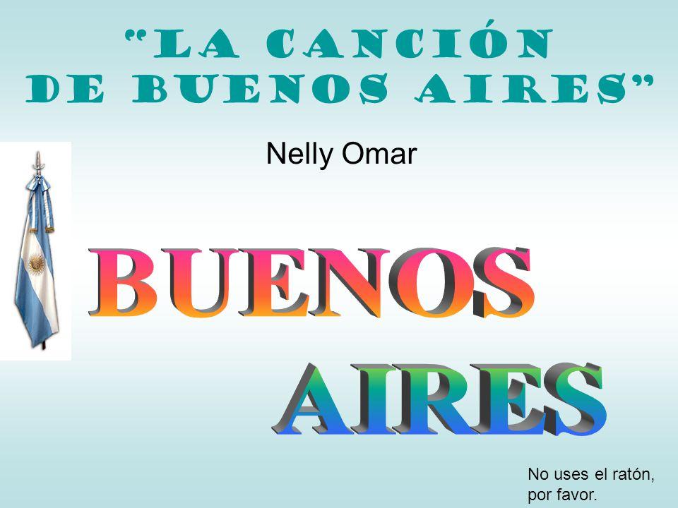 Buenos Aires, cuando lejos me vi Buenos Aires, when I found myself so far away sólo hallaba consuelo I only found solace