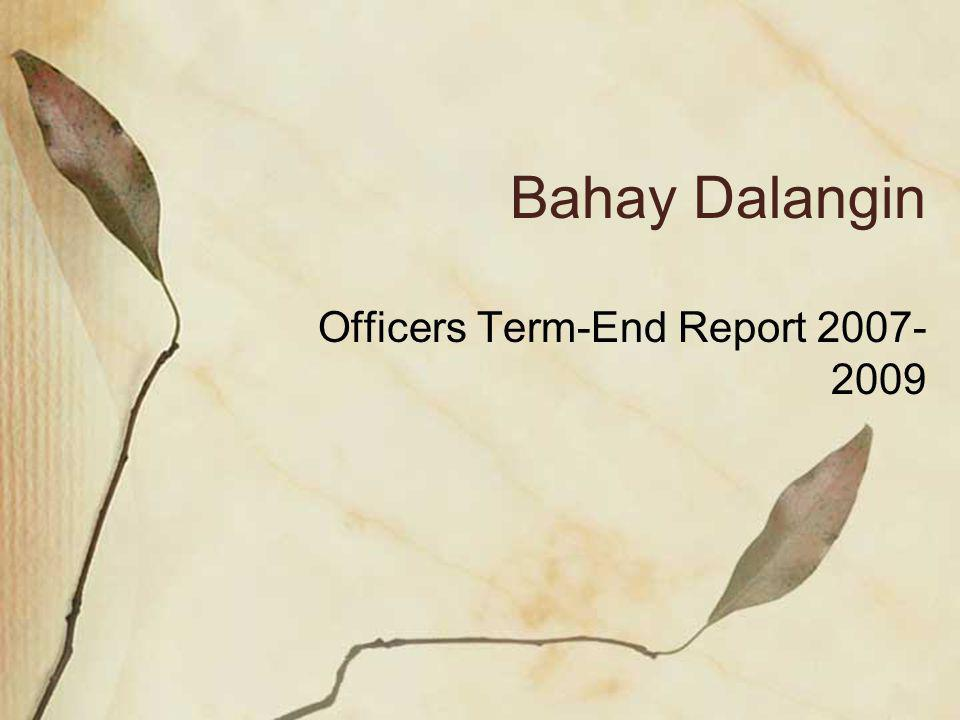Bahay Dalangin Officers Term-End Report 2007- 2009