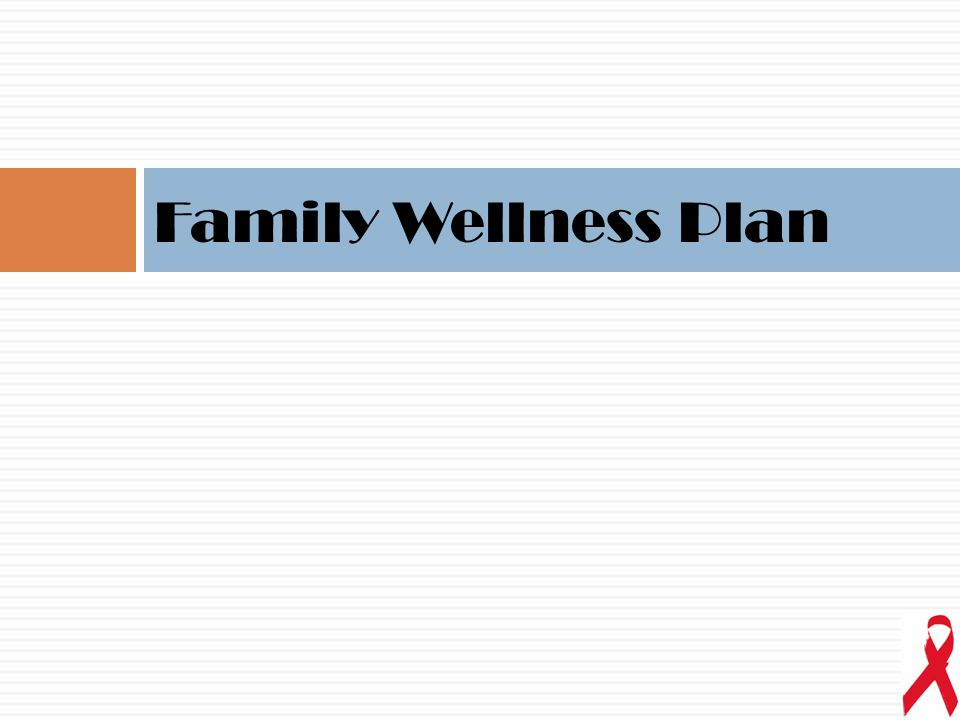 Family Wellness Plan