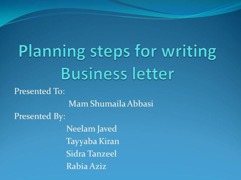 Presented To: Mam Shumaila Abbasi Presented By: Neelam Javed Tayyaba Kiran Sidra Tanzeel Rabia Aziz