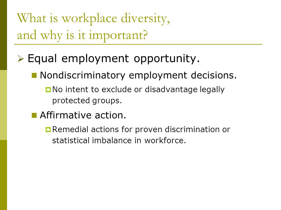 What is workplace diversity, and why is it important.