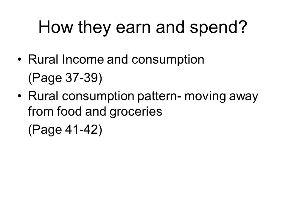 How they earn and spend.