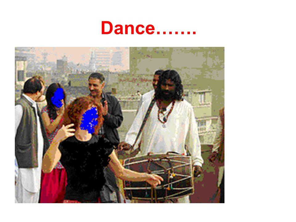 Dance…….