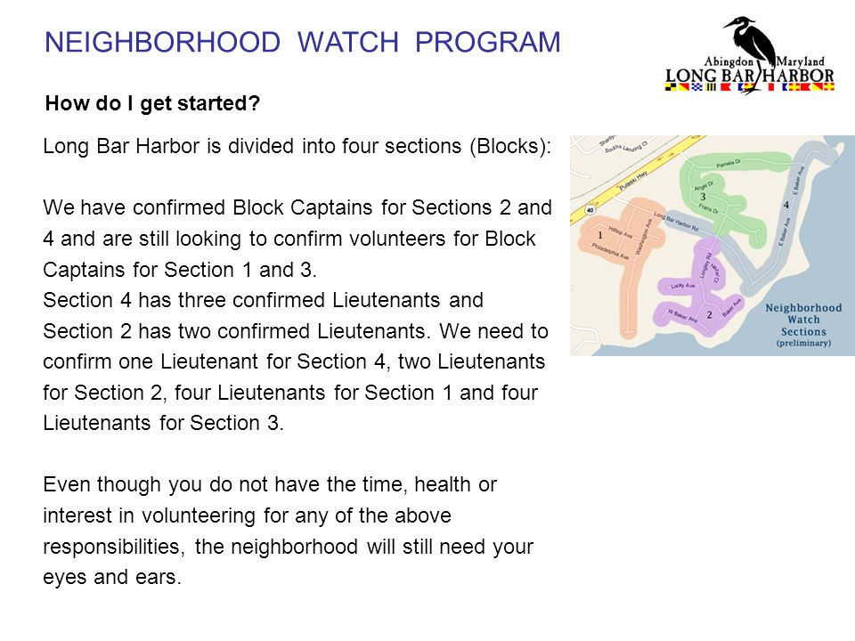 NEIGHBORHOOD WATCH PROGRAM How do I get started.