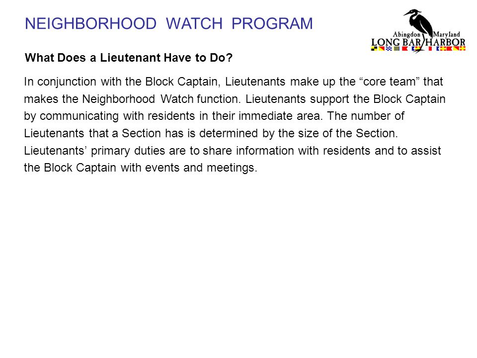 NEIGHBORHOOD WATCH PROGRAM What Does a Lieutenant Have to Do.