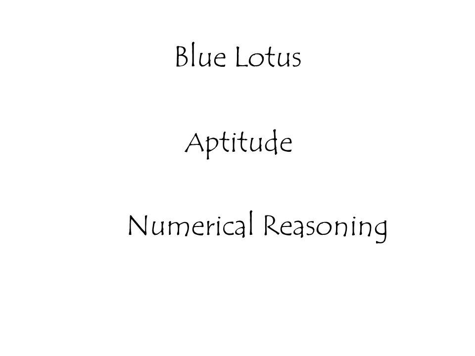 Blue Lotus A ptitude Numerical Reasoning