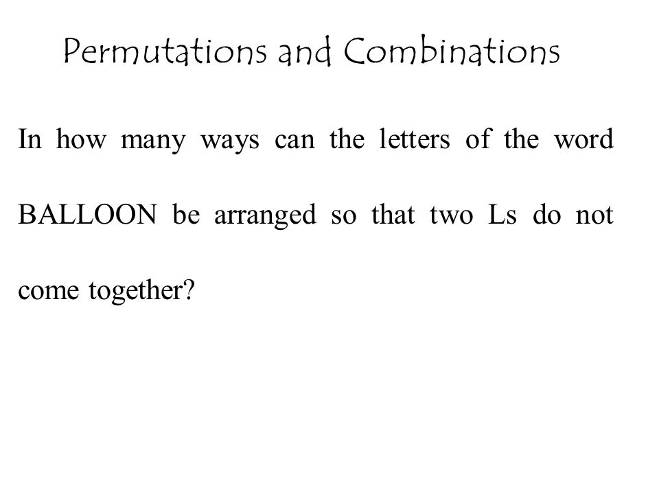 In how many ways can the letters of the word BALLOON be arranged so that two Ls do not come together? Permutations and Combinations