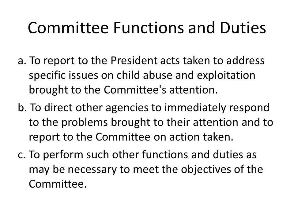 Committee Functions and Duties a.