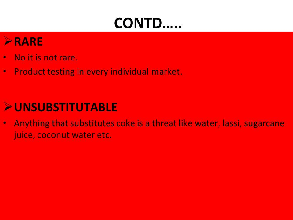 CONTD….. RARE No it is not rare. Product testing in every individual market.