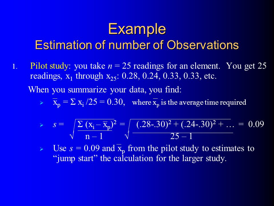Example Estimation of number of Observations 1.