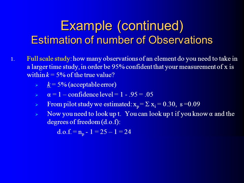 Example (continued) Estimation of number of Observations 1.