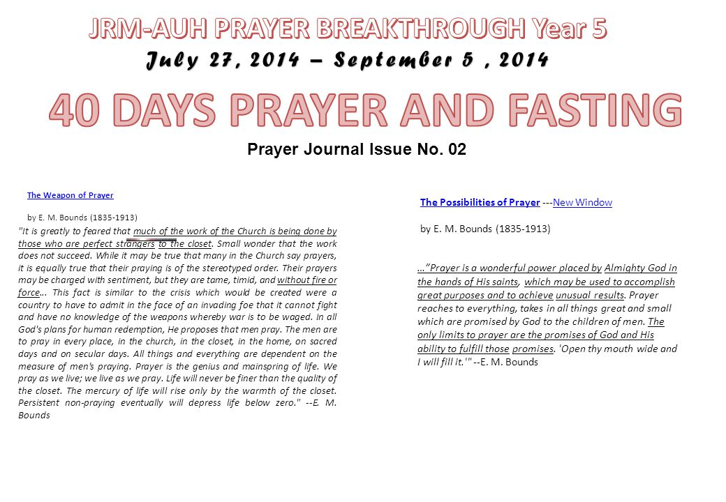 Prayer Journal Issue No. 02 The Weapon of Prayer The Weapon of Prayer by E. M. Bounds (1835-1913)