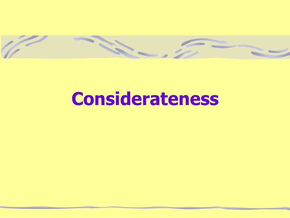 Considerateness