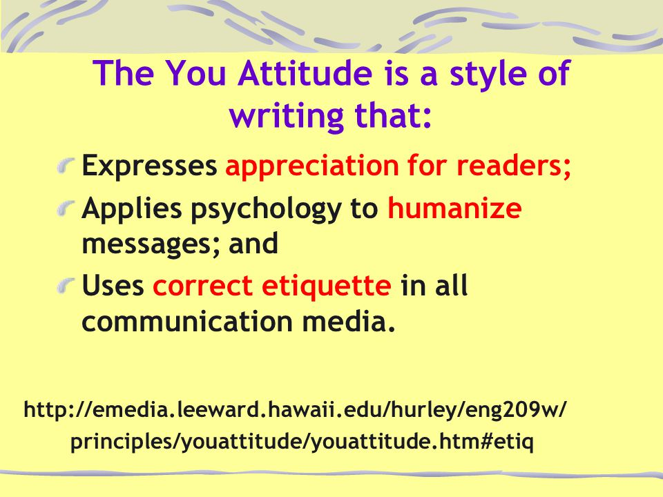 Expresses appreciation for readers; Applies psychology to humanize messages; and Uses correct etiquette in all communication media.