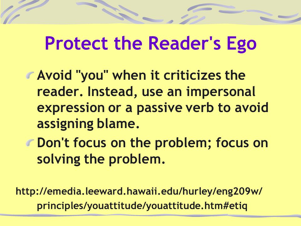 Protect the Reader's Ego Avoid