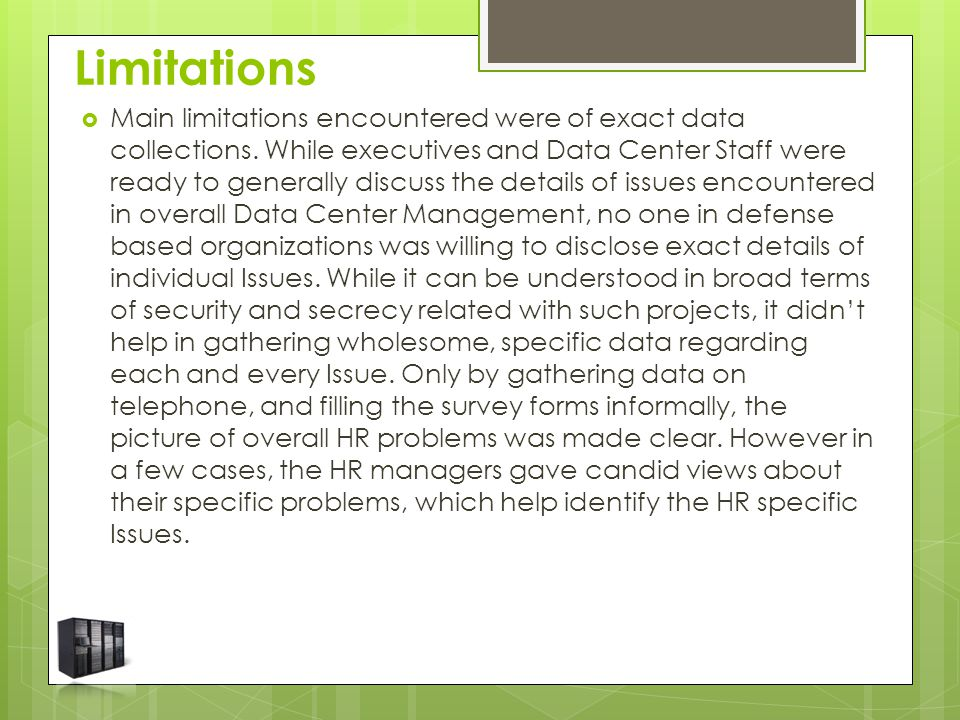 Limitations  Main limitations encountered were of exact data collections.