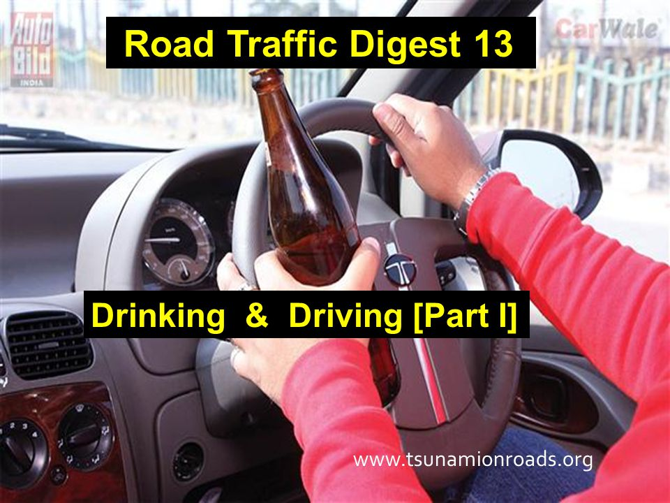 Alcohol is responsible for almost one third of traffic related deaths and half of all homicides in the world.