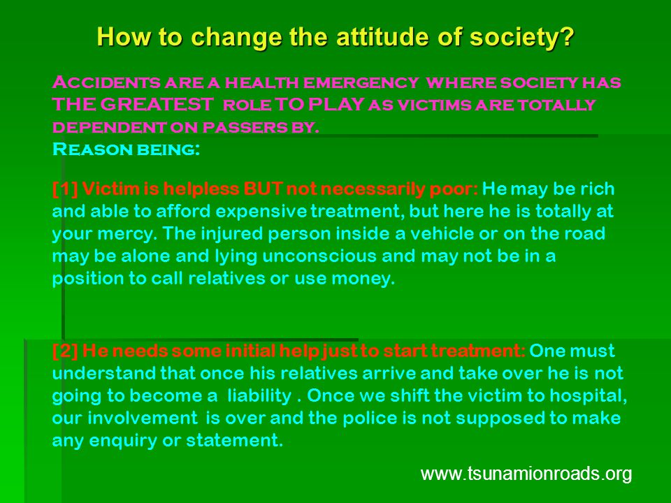 How to change the attitude of society.