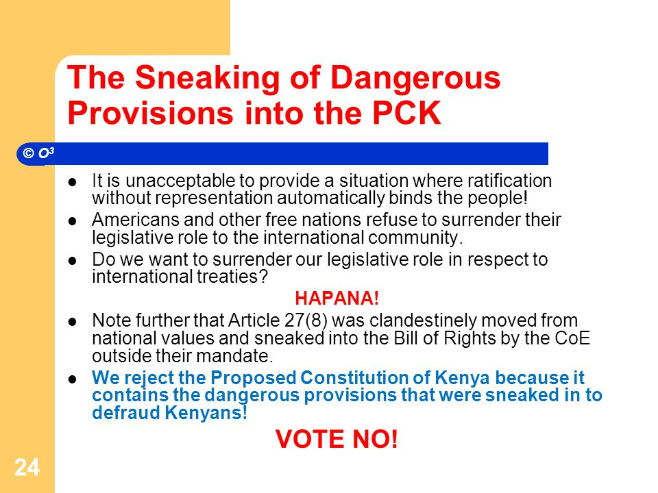 The Sneaking of Dangerous Provisions into the PCK It is unacceptable to provide a situation where ratification without representation automatically binds the people.
