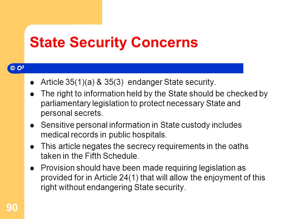 State Security Concerns Article 35(1)(a) & 35(3) endanger State security.